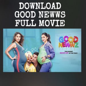 Khatrimaza: Download full movie Good news