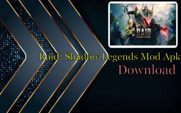 Raid Shadow Legends Mod Apk Download