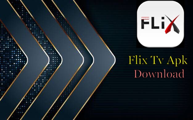 Flix Tv Apk Download