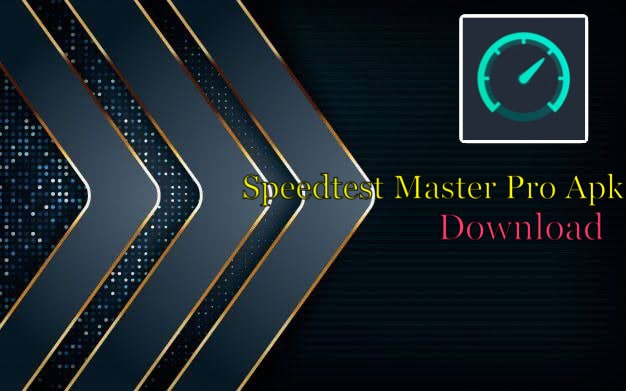 Speedtest Master Pro Apk Download