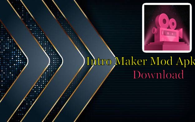 Intro Maker Mod Apk Download